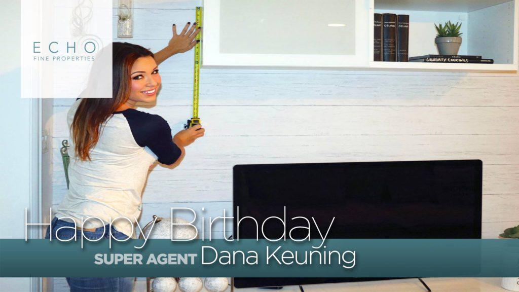 Happy Birthday Dana Keuning!